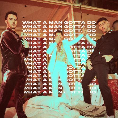 Jonas Brothers - What A Man Gotta Do  (2020)