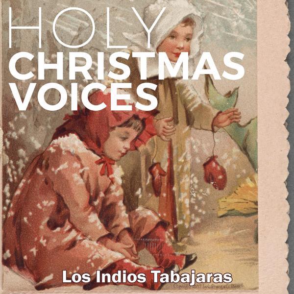 Альбом: Holy Christmas Voices