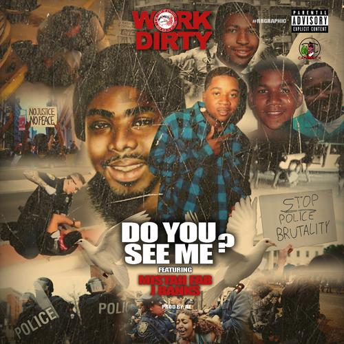 Work Dirty, Mistah F.A.B., J Banks - Do You See Me? (feat. Mistah F.A.B. & J Banks)  (2020)
