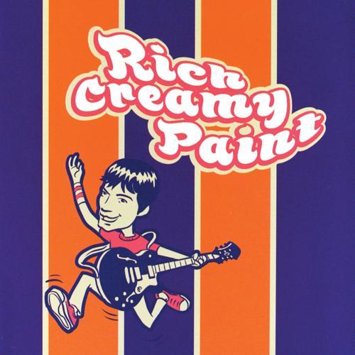 "Rich Creamy Paint - You're A ""10""  (1999)"