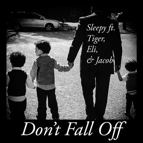 Sleepy, Tiger, Eli, Jacob - Don't Fall Off (feat. Tiger, Eli & Jacob)  (2020)