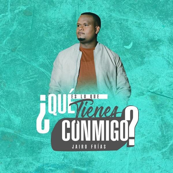 Альбом: Que Es Lo Que Tienes Conmigo?
