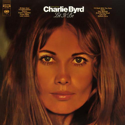 Charlie Byrd - Let It Be  (1970)