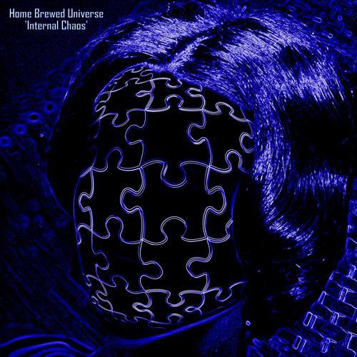 Home Brewed Universe - Internal Chaos  (2020)