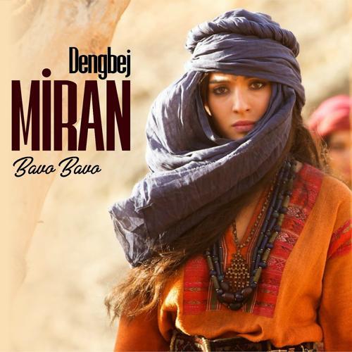 Dengbej Miran - Vere Cinar  (2019)