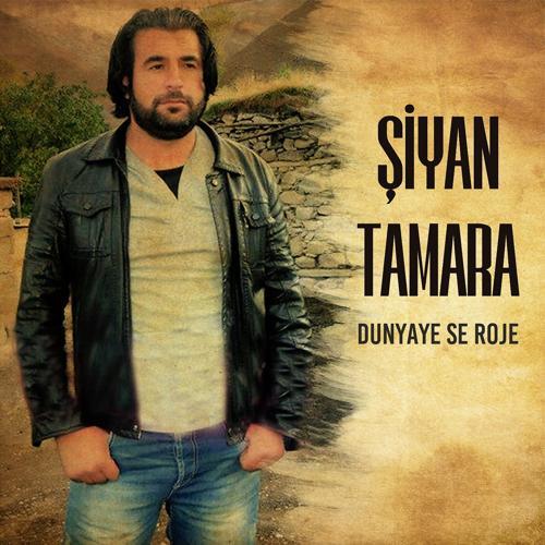 Şiyan Tamara - Naxwazın Şer  (2019)
