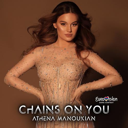 Athena Manoukian - Chains on You (Eurovision Edition)