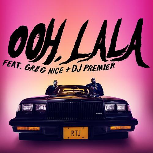 Run The Jewels, Greg Nice, DJ Premier - ooh la la (feat. Greg Nice & DJ Premier)  (2020)