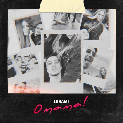 SUNAMI - О мама!  (2020)