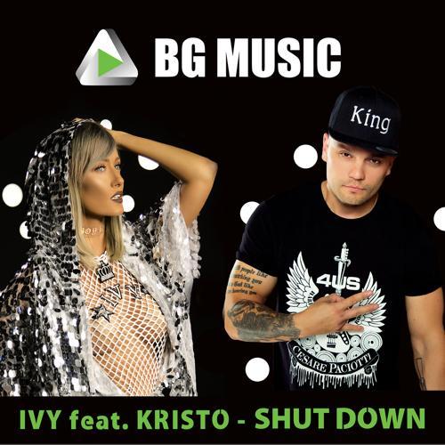 Kristo, Ivy - Shut Down  (2017)