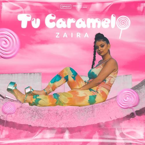 Zaira - Tu Caramelo  (2020)