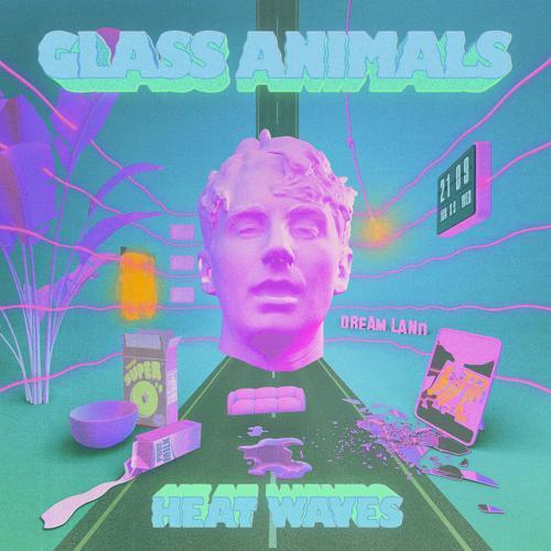 Glass Animals - Heat Waves  (2020)