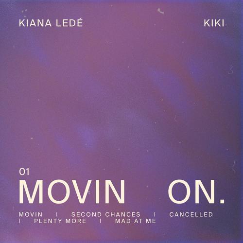 Kiana Ledé, 6LACK - Second Chances.  (2020)