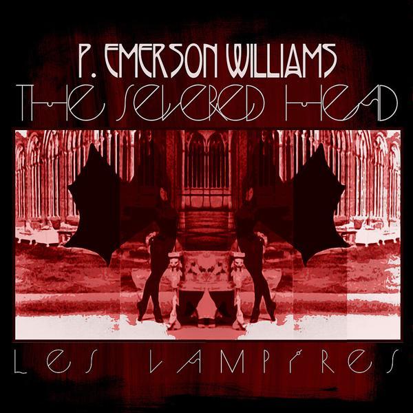 Альбом: The Severed Head (Les Vampires), Pt. 1