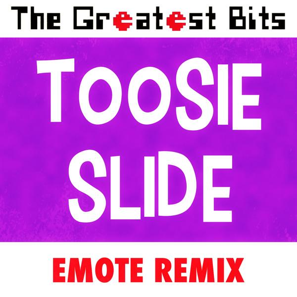 Альбом: Toosie Slide (Fortnite Emote Remix)