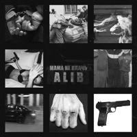 ALIB - Мама не плачь
