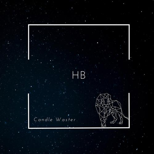 Candle Waster - HB  (2020)