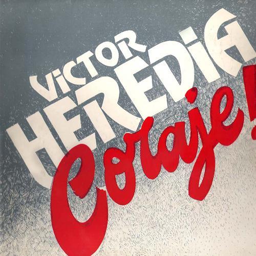 Victor Heredia - Pasarán Estos Días Felices  (1985)