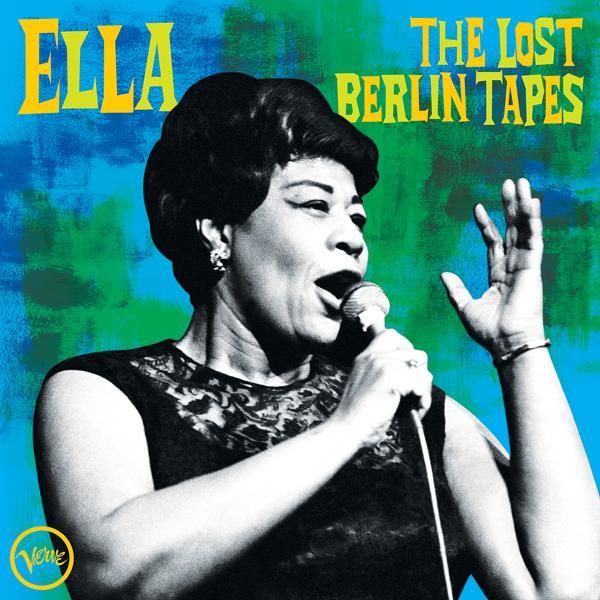 Альбом: Ella: The Lost Berlin Tapes