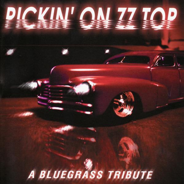 Альбом: Pickin' on ZZ Top: A Bluegrass Tribute