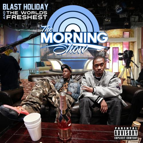 Blast Holiday, The World's Freshest, Mistah Fab - Be Patient  (2013)