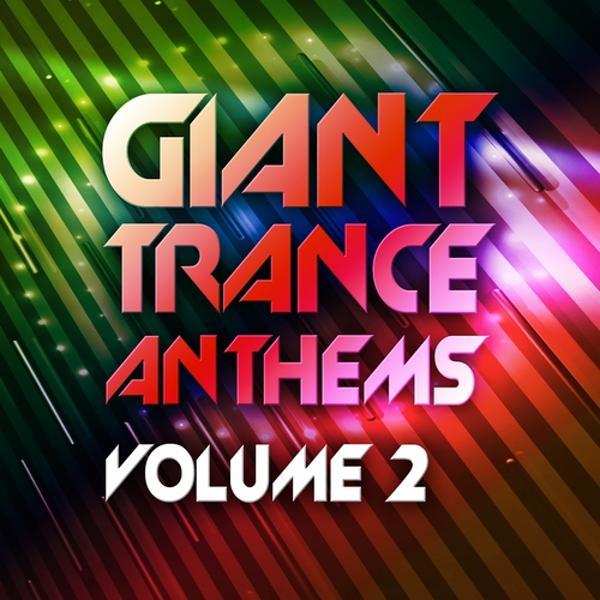 Альбом: Giant Trance Anthems, Vol.2 (30 Energy Ultra Trance Worxx)