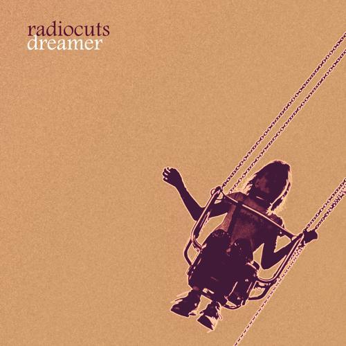 Radiocuts - Dreamer  (2020)