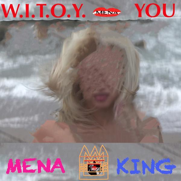 Альбом: W.I.T.O.Y You