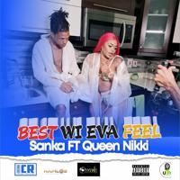 Queen Nikki - Best Wi Eva Feel
