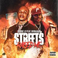 Doodie Lo - Streets Raised Me (feat. Booka600)
