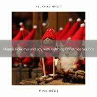 Christmas Sounds - Rejoice Under a Mistletoe with Best Tunes and Holiday Noises