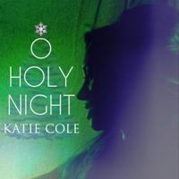 Katie Cole - O Holy Night