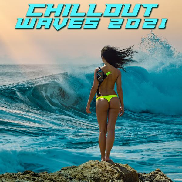 Альбом: Chillout Waves 2021