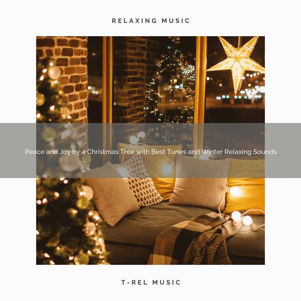 Альбом: Peace and Joy by a Christmas Tree with Best Tunes and Winter Relaxing Sounds