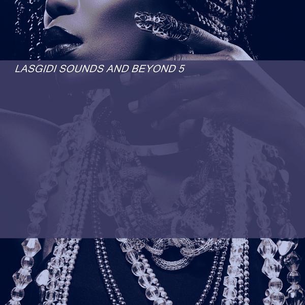 Альбом: at LASGIDI SOUNDS AND BEYOND 5 00