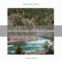 Nature for Meditation - Water says High a Moment to Take a Nap