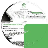 Santosa - Teletransportación (Original Mix)