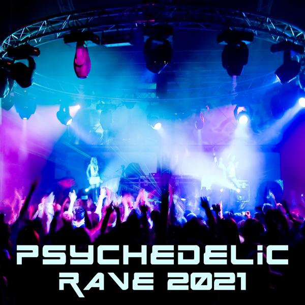 Альбом: Psychedelic Rave 2021