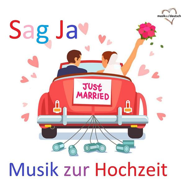 Альбом: Sag Ja: Just Married (Musik zur Hochzeit)