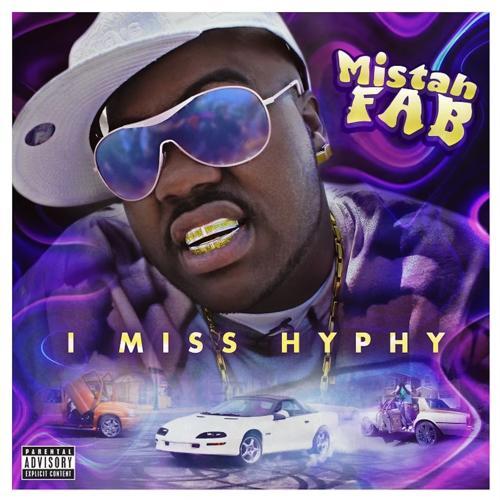 Mistah F.A.B. - I Miss Hyphy  (2020)