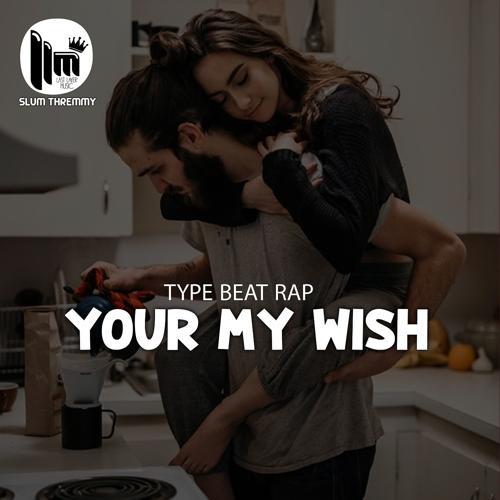 Slum Thremmy, Pop Smoke - Type Beat Rap ''Your My Wish''  (2020)