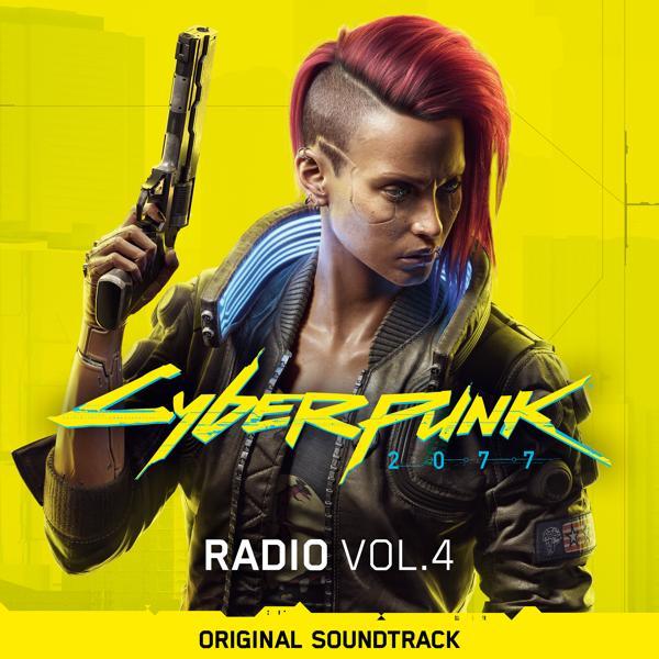 Альбом: Cyberpunk 2077: Radio, Vol. 4 (Original Soundtrack)