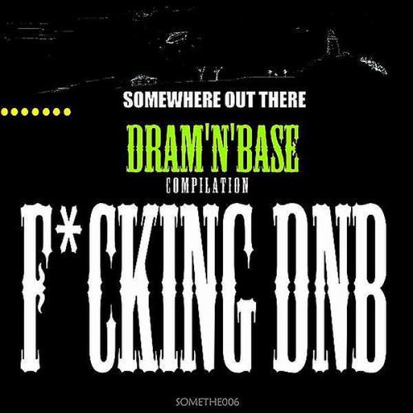 Альбом: Fucking DNB