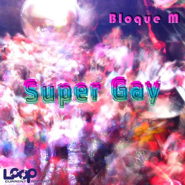Альбом: Super Gay