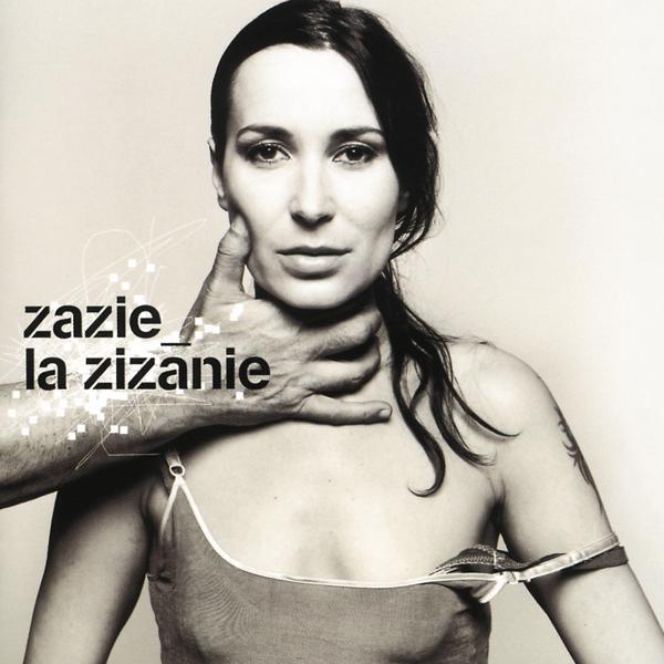 Альбом: La Zizanie