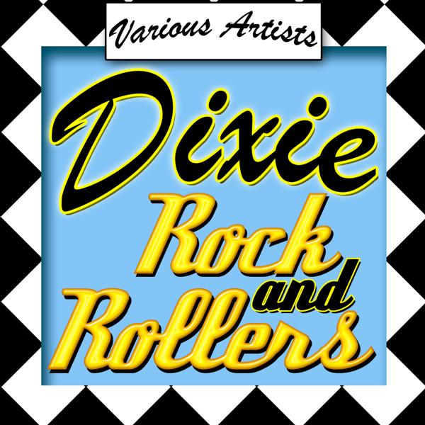 Альбом: Dixie Rock and Rollers