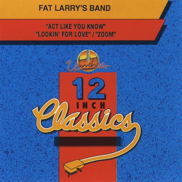 Альбом: Fat Larry's Band: 12 Inch Classics - EP