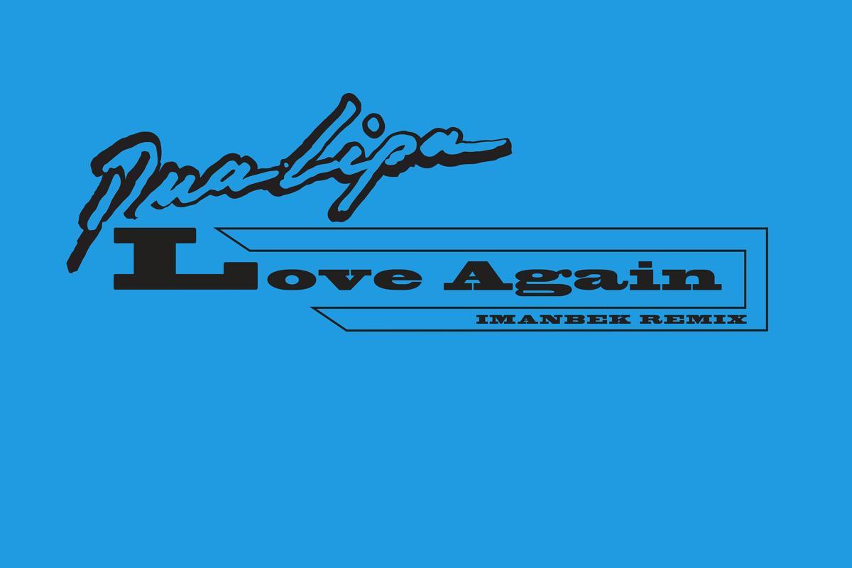 Love Again (Imanbek Remix)