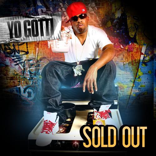 Yo Gotti - Sold Out  (2009)