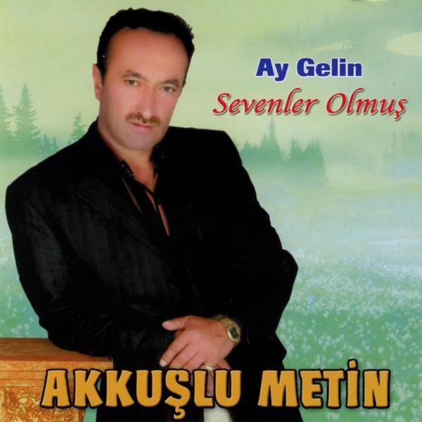 Альбом: Ay Gelin / Sevenler Olmuş